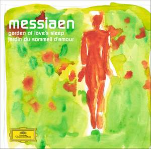 Messiaen: Garden Of Love's Sleep