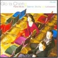 Gloria Cheng - Piano music of Salonen, Stucky, Lutoslawski