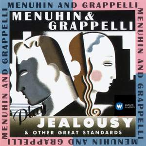 Menuhin and Grappelli Play 'Jealousy' and Other Great Standards