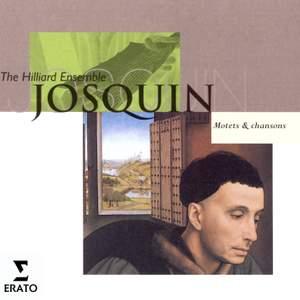 Josquin Desprez: Motets & Chansons