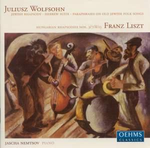 Wolfsohn & Liszt - Paraphrases On Jewish Folk Songs & Rhapsodies Product Image