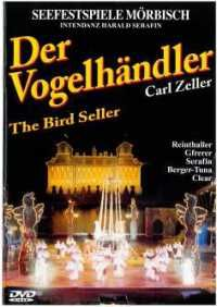 Zeller: Der Vogelhändler