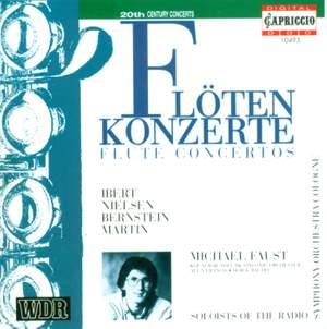 Ibert, Nielsen, Bernstein & Martin: Flute Concertos