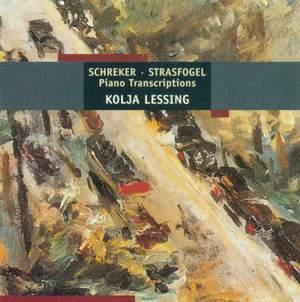 Schreker/Strasfogel: Piano Transcriptions