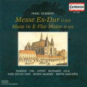 Schubert: Mass No. 6 in E flat major, D950, etc.