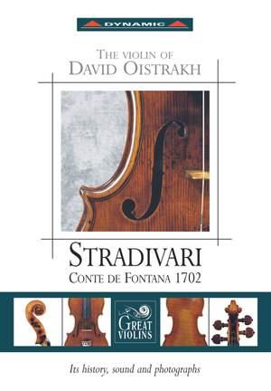 The Violin Of David Oistrakh 'Stradivari Conte De Fontana 1702'