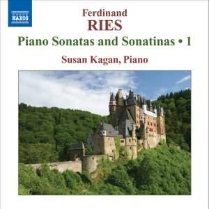 Ferdinand Ries: Piano Sonatas and Sonatinas Volume 1