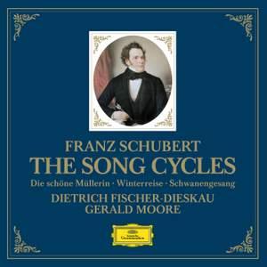 Franz Schubert - The Song Cycles