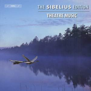 The Sibelius Edition Volume 5 - Theatre Music