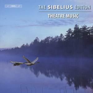 The Sibelius Edition Volume 5 - Theatre Music