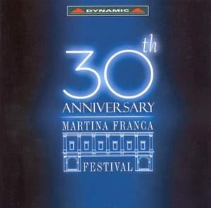 30th Anniversary of the Martina Franca Festival