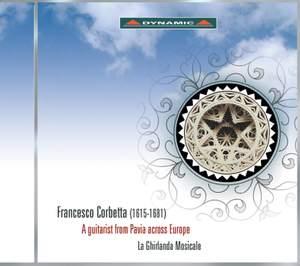 Corbetta: A Guitarist From Pavia Across Europe