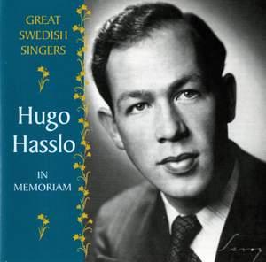 Great Swedish Singers: Hugo Hasslo In Memoriam