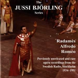 The Jussi Björling Series: Radames, Alfredo & Romeo