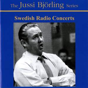 Jussi Bjorling: Swedish Radio Concerts