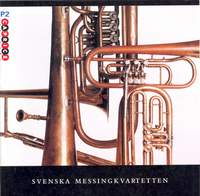 The Swedish Brass Quartet: Svenska Messingkvartetten