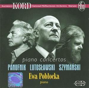 Panufnik/Lutoslawski/Szymanski: Piano Concertos - Ewa Poblocka, piano