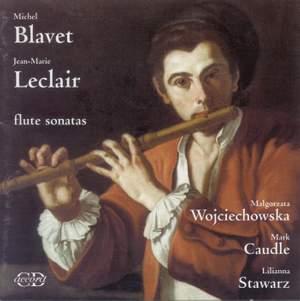 Blavete, Michel/Jean-Marie Leclair: Flute Sonatas