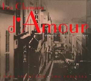 Debussy/Duparc/Poulenc: Les Chemins d'Amour Product Image