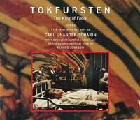 Unander-Scharin: Tokfursten - The King of Fools