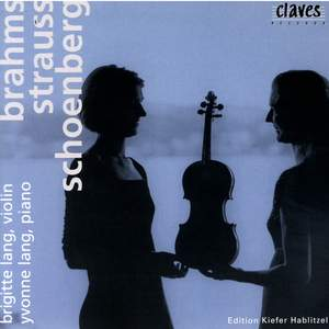 Brahms, Strauss & Schoenberg: Works for Violin and Piano