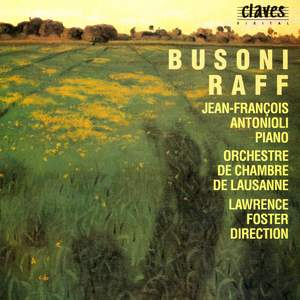 Busoni & Raff: Works for Piano and Orchestra