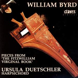 Byrd: Pieces from the Fitzwilliam Virginal Book