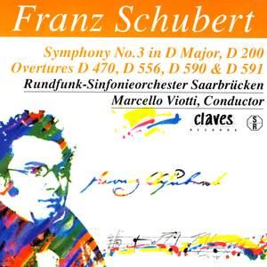 Schubert: Symphony No. 3 & Overtures