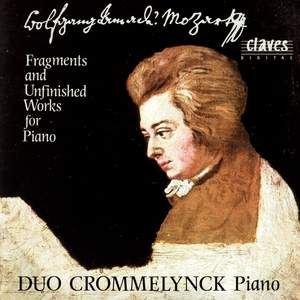 Mozart: Fragments for Piano, Two Pianos and Piano Four Hands