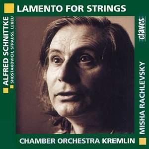 Schnittke, Shostakovich & Strauss: Lamento for Strings