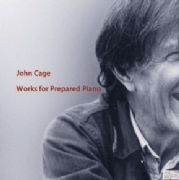 John Cage: Works for Prepared Piano