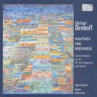Denhoff: Hauptweg un Nebenwege, Op. 83