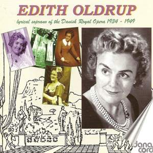 Edith Oldrup: Lyrical Soprano of Danish Royal Opera 1934-49