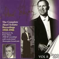 Aksel Schiotz: The Complete Recordings Vol. 8 - Romances