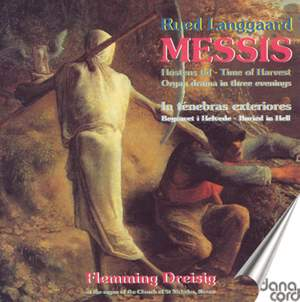 Rued Langgaard: Messis and In Tenebras Exteriores