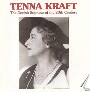 Tenna Kraft: The Danish Soprano of the 20th Century Product Image