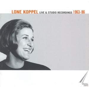 Lone Koppel: Live & Studio Recordings 1963-86