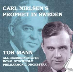 Carl Nielsen's Prophet in Sweden - Tor Mann