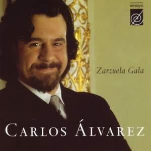 Alvarez, Carlos: Zarzuela Gala