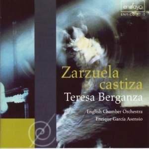 Berganza, Teresa/Eco: Zarzuela Castiza