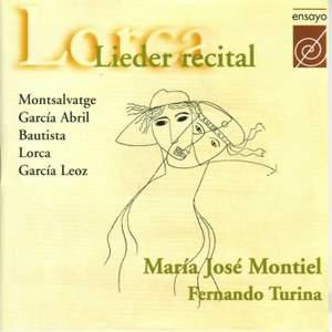 Montiel, Maria Jose: Lorca Lieder Recital