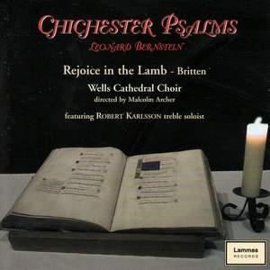 Bernstein/Britten: Chichester Psalms/Rejoice in the Lamb