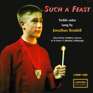 Rendell, Jonathan: Such a Feast - Treble Solos