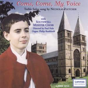 Come, Come, My Voice