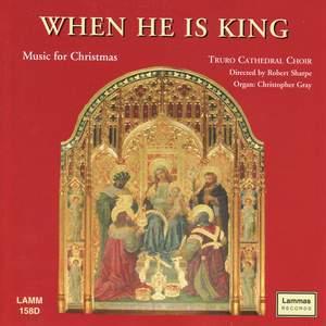 When He is King