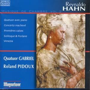Hahn, Reynaldo: Musique de Chambre Vol. 2
