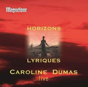 Various Composers: Horizons Lyriques - Caroline Dumas