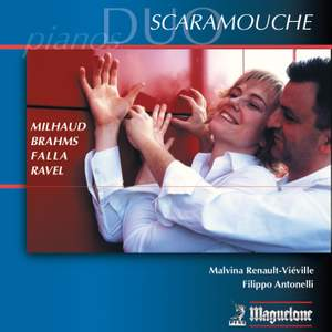 Milhaud/Brahms/Falla/Ravel: Music for Two Pianos (Duo Scaramouche)