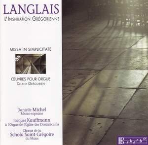 Langlais: Missa in simplicitate & Oeuvres pour Orgue