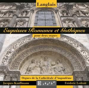 Langlais: Esquisses Romances et Gothiques